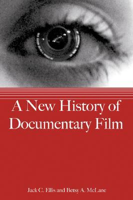A New History of Documentary Film