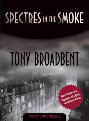 Spectres in the Smoke (Jethro Mysteries, #2)