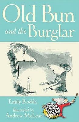 Old Bun and the Burglar (Squeak Street Stories, #1)