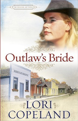 Outlaw's Bride by Lori Copeland