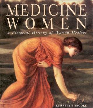 Medicine Women by Elisabeth Brooke