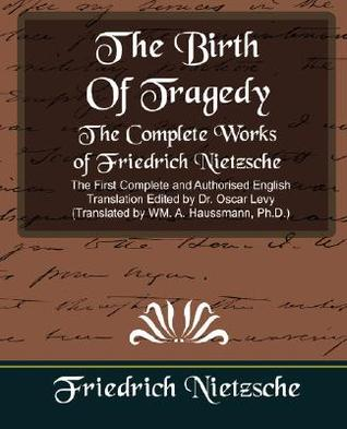 An Attempt at Self-Criticism/Foreword to Richard Wagner/The Birth of Tragedy