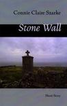 Stone Wall, a short story