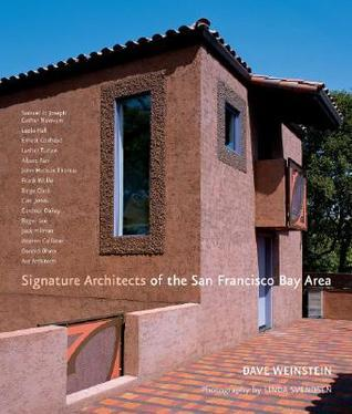 Signature Architects of the San Francisco Bay Area