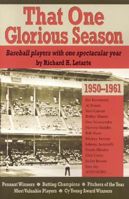 That One Glorious Season: Baseball Players With One Spectactular Year, 1950 - 1961