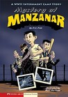 Mystery at Manzanar: A WWII Internment Camp Story