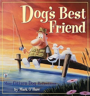 Dog's Best Friend by Mark O'Hare