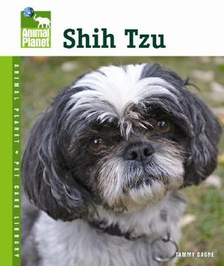 Shih Tzu (Animal Planet Pet Care Library)