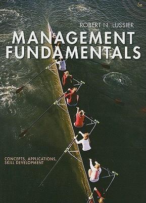 Management Fundamentals: Concepts, Applications, Skill Development