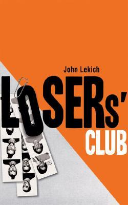 The Losers' Club by John Lekich