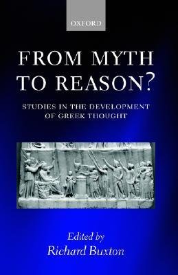 from-myth-to-reason-studies-in-the-development-of-greek-thought