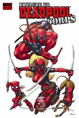 Prelude to Deadpool Corps by Victor Gischler