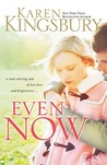 Even Now (Lost Love, #1)