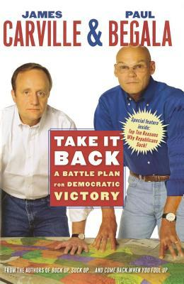Take It Back: A Battle Plan for Democratic Victory