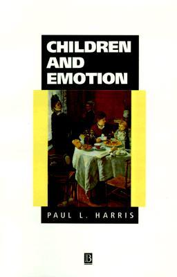 Children and Emotion: The Development of Psychological Understanding