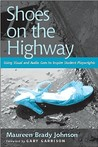 Shoes on the Highway: Using Visual and Audio Cues to Inspire Student Playwrights