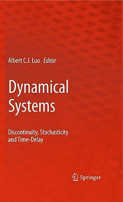 Dynamical Systems: Discontinuity, Stochasticity and Time-Delay