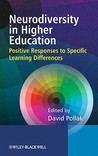Neurodiversity in Higher Education: Positive Responses to Specific Learning Differences