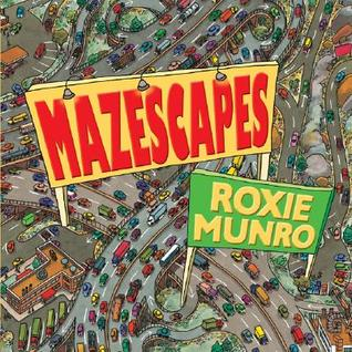 Mazescapes by Roxie Munro
