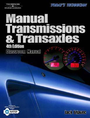 Today's Technician: Manual Transmissions & Transaxles: Shop and Classroom manuals (2 VOLUME SET)