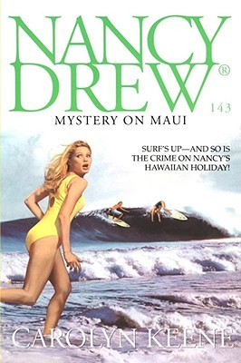 Mystery on Maui (Nancy Drew, #143)