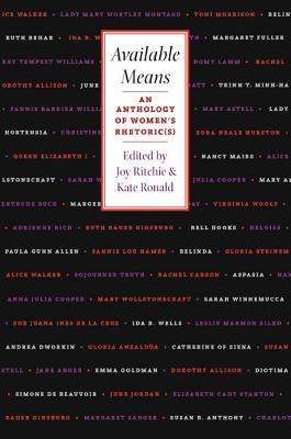 Available Means: An Anthology Of Women'S Rhetoric