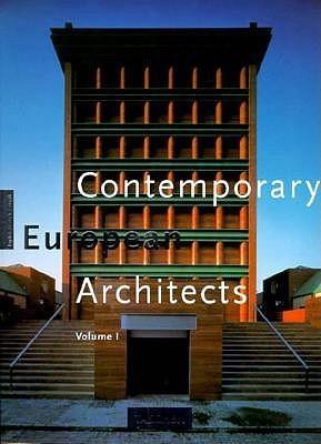 Contemporary European Architects: Volume I