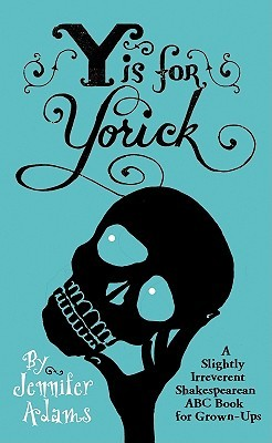 Y is for Yorick by Jennifer Adams