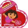 Dora's Valentine Adventure by Christine Ricci