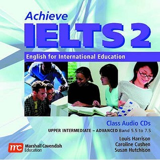 Achieve IELTS 2 Class Audio CDs: English for International Education: Upper Intermediate - Advanced (Band 5.5 to 7.5)
