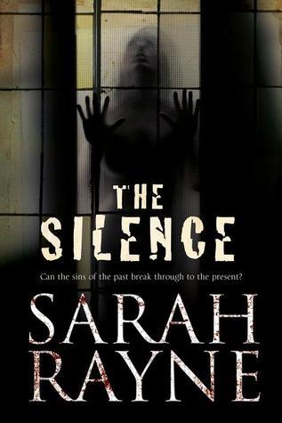 The Silence by Sarah Rayne