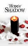 Hope's Shadow by Amberlynne O'Shea