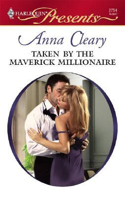 Taken By The Maverick Millionaire