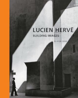 Lucien Hervé: Building Images