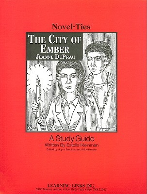 The City of Ember: Novel-Ties Study Guide