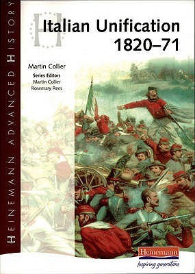 Heinemann Advanced History: Italian Unification 1820 71