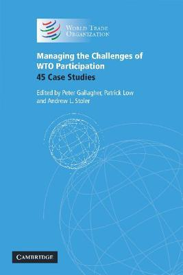managing-the-challenges-of-wto-participation-45-case-studies