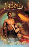 Dragonborn (The Jade Lee Romantic Fantasies, #1)