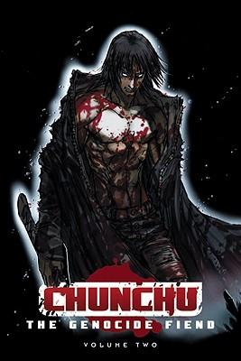 Chunchu: The Genocide Fiend: Volume 2