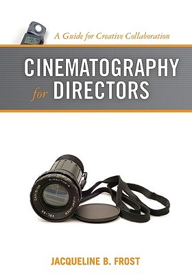 Cinematography for Directors: A Guide for Creative Collaboration EPUB