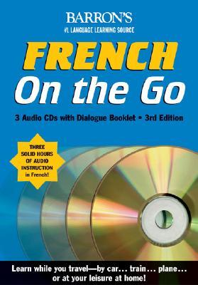 French on the Go with CDs: A Level One Language Program [With CD]