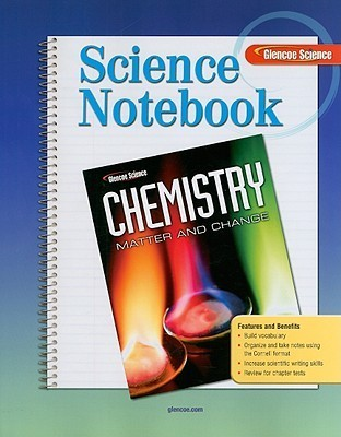Glencoe Chemistry Science Notebook: Matter and Change