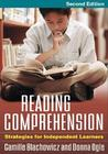 Reading Comprehension: Strategies for Independent Learners