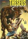 Theseus: Battling the Minotaur [a Greek Myth]
