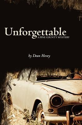 Unforgettable by Dean L. Hovey