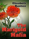 The Marigold Mafia