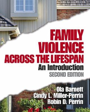 Family Violence Across the Lifespan: An Introduction