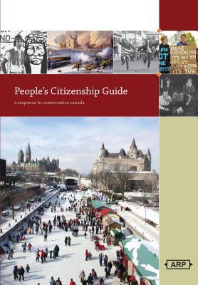 People's Citizenship Guide: A Response to Conservative Canada