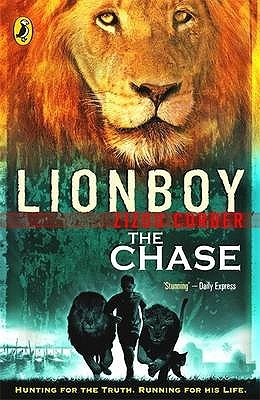 Lionboy the Chase. Zizou Corder