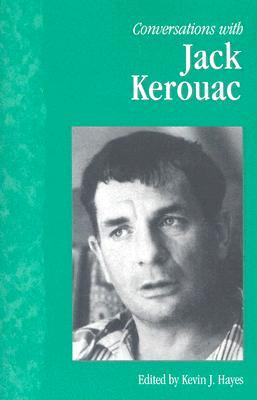 Conversations with Jack Kerouac by Kevin J. Hayes